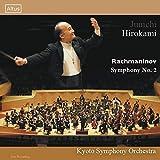 ラフマニノフ : 交響曲第2番 / 広上淳一 | 京都市交響楽団 (Rachmaninov: Symphony No. 2 / Junichi Hirokami, Kyoto Symphony Orchestra)  [CD] [国内プレス] [日本