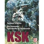 KSK. Das Kommando Spezialkraefte der Bundeswehr