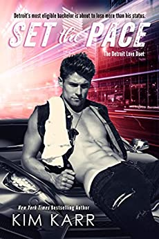 Set the Pace (The Detroit Love Duet Book 1) by [Karr, Kim]