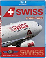 Swiss Airbus A340-300 to San Francisco [Blu-ray]
