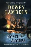HOSTILE SHORES (Alan Lewrie Naval Adventure)