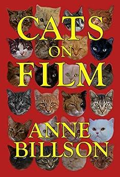 Cats on Film by [Billson, Anne]