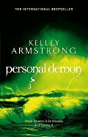Personal Demon by Kelley Armstrong(1905-07-03)