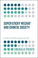 Super-Sticky Wechat and Chinese Society (Emerald Points)