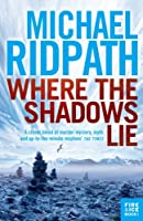 Where the Shadows Lie (Fire & Ice)