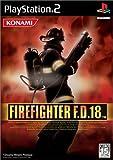 FIRE FIGHTER F.D. 18