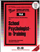 School Psychologist-In-Training (Teachers License Examination Series Gt-5)