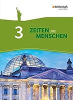 Zeiten und Menschen 3. Geschichtswerk. Gymnasium (G8). Nordrhein-Westfalen. Neubearbeitung