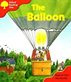 Oxford Reading Tree: Stage 4: More Storybooks: the Balloon