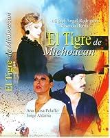 El Tigre De Michoacan