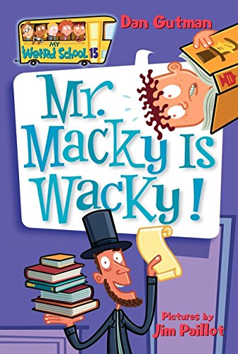 My Weird School #15: Mr. Macky Is Wacky!の詳細を見る