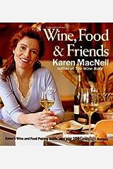 Wine Food & Friends Hardcover