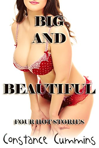 Big and Beautiful: Four Hot Lesbian Stories (English Edition)