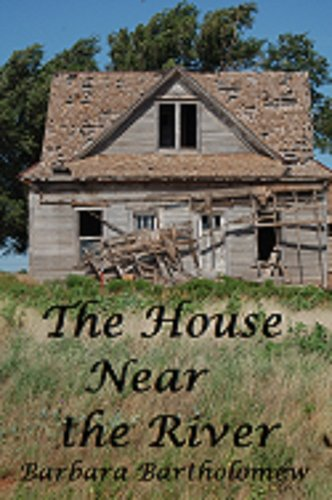 The House Near the River: A Ti...