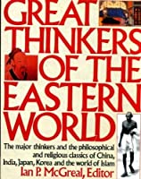 Great Thinkers of the Eastern World [並行輸入品]
