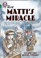 Matti?? Miracle (Collins Big Cat) (Bk. 7) by Ann Jungman(2009-09-01)