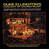 Duke Ellington's Concert Of Sacred Music