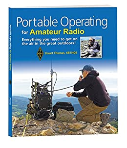 Portable Operating for Amateur Radio by [Inc., ARRL, Thomas ( KB1HQS), Stuart]