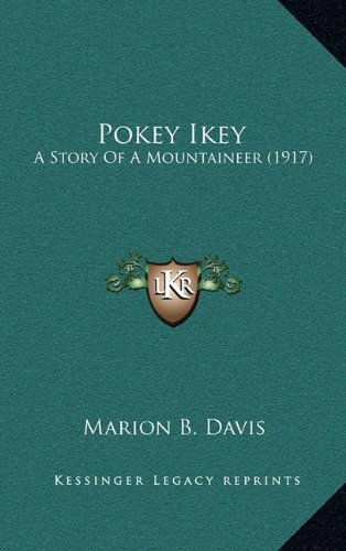 Pokey Ikey: A Story of a Mount...