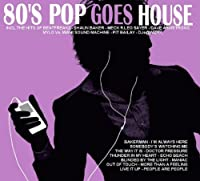 80's Pop Goes House