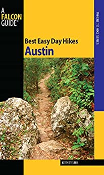 Best Easy Day Hikes Austin (Best Easy Day Hikes Series) by [Stelter, Keith]