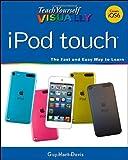 Teach Yourself VISUALLY iPod touch (Teach Yourse