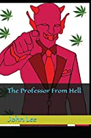 The Professor From Hell