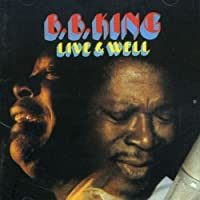 Live And Well / B.B. King by B.B. King (2002-07-25)