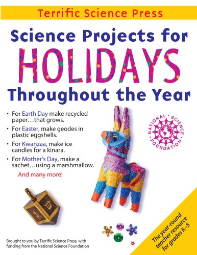 Download Science Projects for Holidays Throughout the Year: Complete Lessons for the Elementary Grades 1883822300