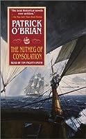 The Nutmeg of Consolation (Aubrey/Maturin Novels)