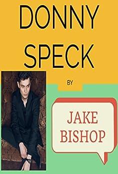 DONNY SPECK by [Bishop, Jake]