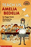 Teach Us, Amelia Bedelia (Hello Reader!, Level 3)