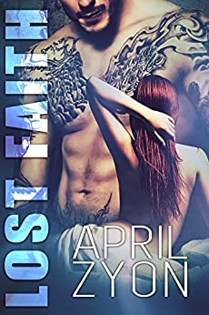 Lost Faith (The Firm Book 1) by [Zyon, April]