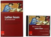Luther lesen: Buch und Hoerbuch: Die zentralen Texte