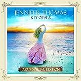 Jennifer Thomas<br />Key Of Sea - 日本限定盤スペシャル・エディション -