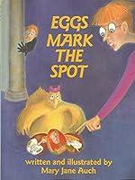 Eggs Mark the Spot