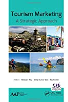 Tourism Marketing: A Strategic Approach
