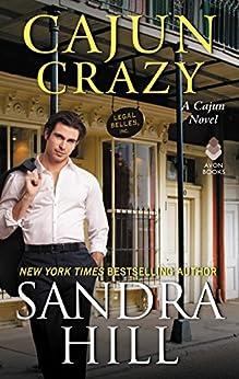 Cajun Crazy: A Cajun Novel (Cajun Books Book 2) by [Hill, Sandra]