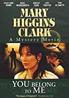Mary Higgins Clark: You Belong to Me [DVD] [Import]