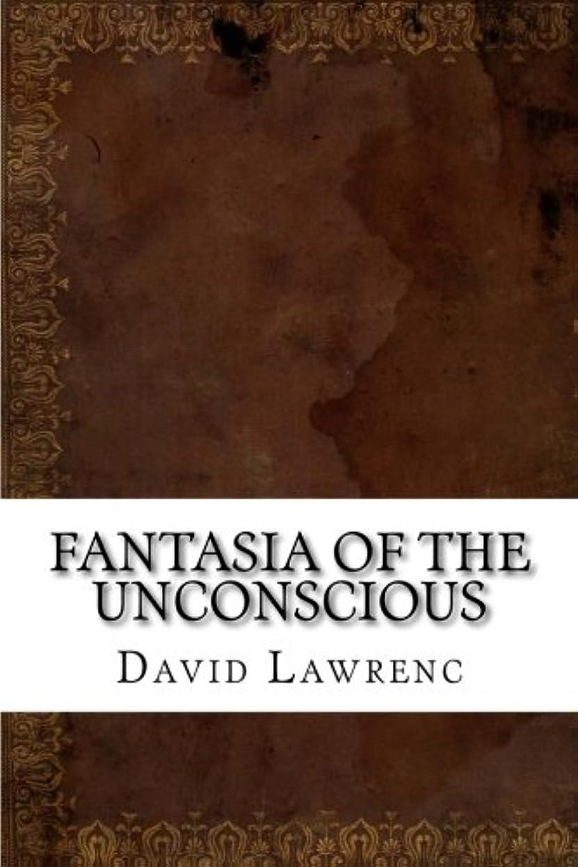 結婚倫理的メディアFantasia of the Unconscious