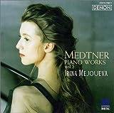 メトネル:作品集(2) / メジューエワ(イリーナ) (演奏); メトネル (作曲) (CD - 2005)