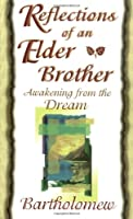 Reflections of an Elder Brother: Awakening from the Dream