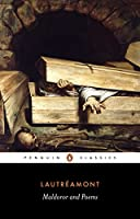 Maldoror and Poems (Penguin Classics)