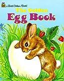 Golden Egg Book (Little Golden Book)