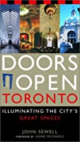 Doors Open Toronto: Illuminating the City's Great Spaces