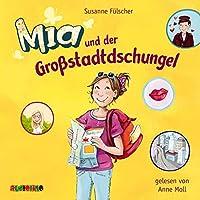 Mia und der Grossstadtdschungel