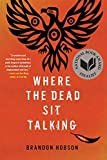 Where the Dead Sit Talking (English Edition)