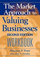 Valuing Businesses Workbook: Second Edition