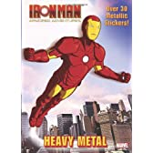 Heavy Metal (Marvel: Iron Man) (Hologramatic Sticker Book)