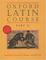 Oxford Latin Course Part II Second Edition【洋書】 [並行輸入品]